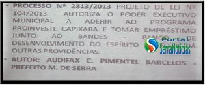 Prefeito da Serra autorizado a contrair emprestimo de 15 milhões para calçadão e outras obras