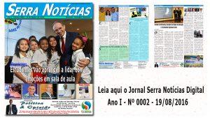 Jornal Serra Notícias – Ano I – Nº 0002 – 19/08/2016