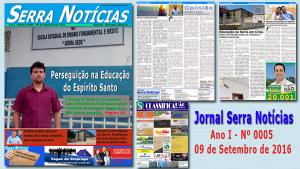 Jornal Serra Notícias – Ano I – Nº 0005 – 09/09/2016