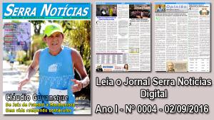 Read more about the article Jornal Serra Notícias – Ano I – Nº 0004 – 02/09/2016