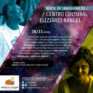 Centro Cultural Eliziário Rangel abre as portas na Serra